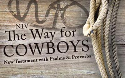The Way for Cowboys Bible & Today's Cowboy Church
